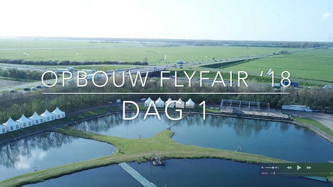Opbouw Fly Fair 2018 (16 april, dag 1)